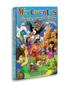 Mis cuentos mitos y leyendas americanas