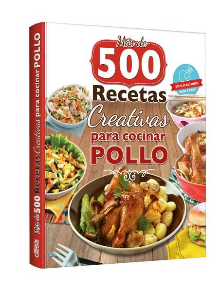 500 RECETAS PARA COCINAR POLLO