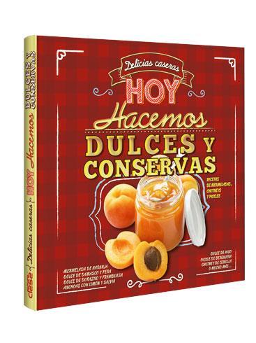 Delicias caseras DULCES Y CONSERVAS