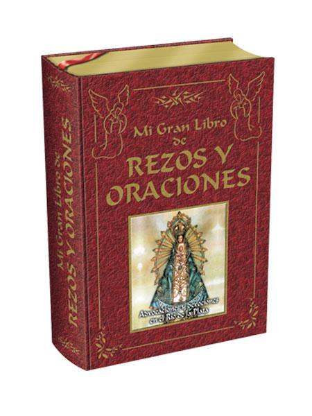 Mi gran libro de rezos y oraciones