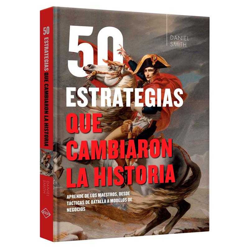 50 Estrategias que cambiaron la Historia