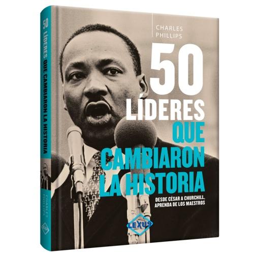 50 Líderes que cambiaron la Historia