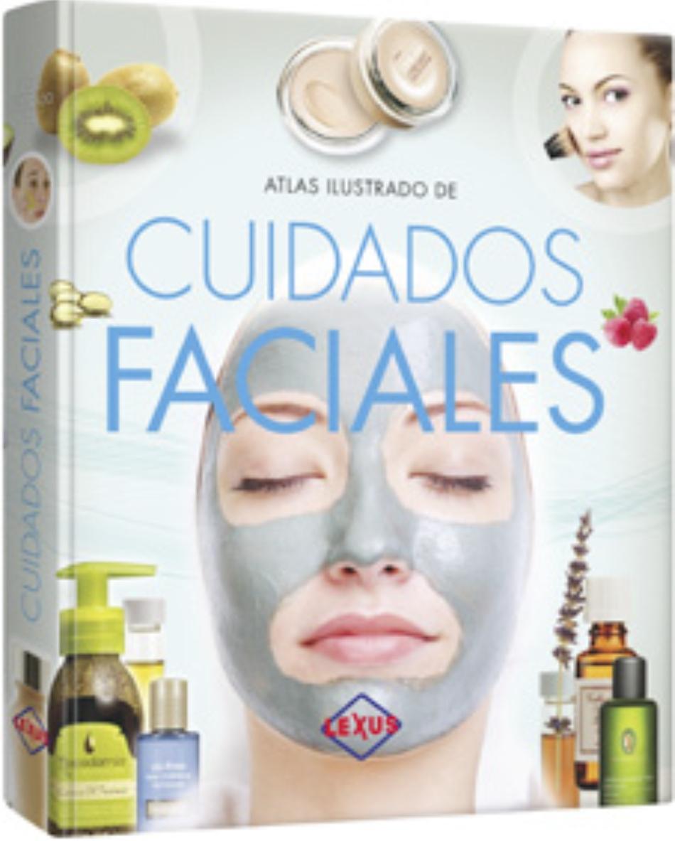 ATLAS ILUSTRADO DE CUIDADOS FACIALES
