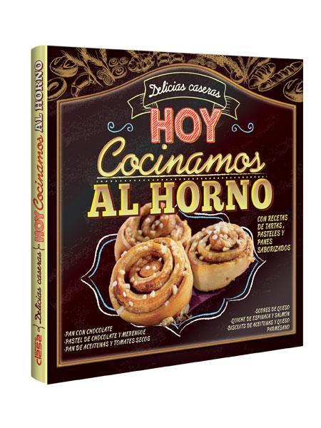 Delicias caseras HOY COCINAMOS AL HORNO