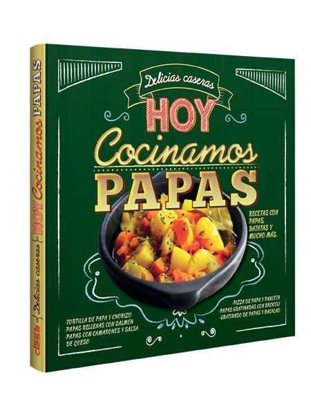 Delicias caseras HOY COCINAMOS PAPAS