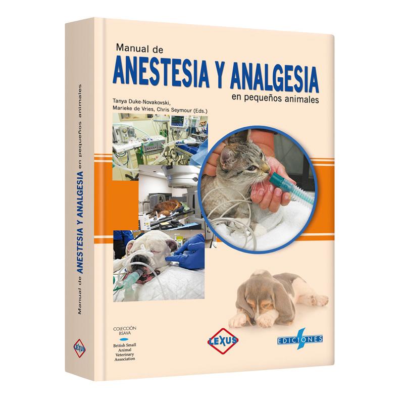 ANESTESIA Y ANALGESIA en pequeños animales